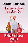 Télécharger le livre :  La Vie volée de Jun Do