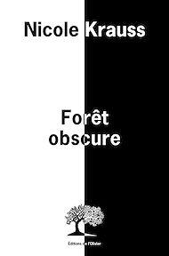 Téléchargez le livre :  Forêt obscure