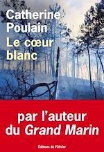 Téléchargez le livre :  Le coeur blanc