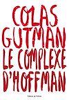 Télécharger le livre :  Le Complexe d'Hoffman