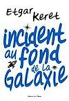 Télécharger le livre :  Incident au fond de la galaxie