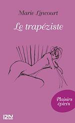 Téléchargez le livre :  Le trapéziste