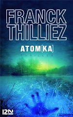 Télécharger cet ebook : Atomka : 4 chapitres offerts !