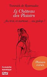 Téléchargez le livre :  Le Château des Plaisirs - Les dieux du court
