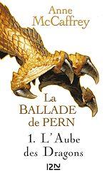 Télécharger cet ebook : La Ballade de Pern - tome 1