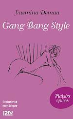 Téléchargez le livre :  Gang bang style
