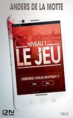 Télécharger cet ebook : Le Jeu - extrait gratuit chap.1 à 8