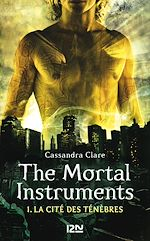 Télécharger cet ebook : The Mortal Instruments - tome 1