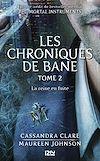Télécharger le livre :  The Mortal Instruments, Les chroniques de Bane - tome 2 : La reine en fuite