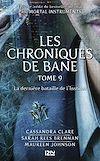 Télécharger le livre :  The Mortal Instruments, Les chroniques de Bane - tome 9 : La dernière bataille de l'Institut