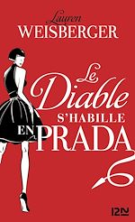 Download this eBook Le diable s'habille en Prada - extrait offert