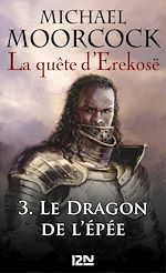 Download this eBook La quête d'Erekosë - tome 3