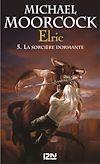 Télécharger le livre :  Elric - tome 5