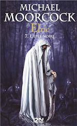 Download this eBook Elric - tome 7