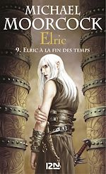 Download this eBook Elric - tome 9