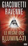 Télécharger le livre :  Le Règne des Illuminati - extrait offert