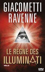 Download this eBook Le Règne des Illuminati - extrait offert
