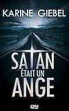 Télécharger le livre :  Satan était un ange - extrait offert