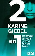 Download this eBook Les Morsures de l'ombre suivies de Juste une ombre
