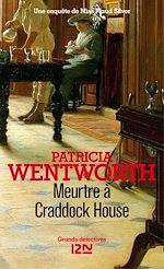 Meurtre à Craddock House | Wentworth, Patricia
