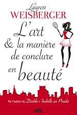 Download this eBook L'Art et la manière de conclure en beauté - extrait offert