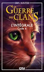 Download this eBook La guerre des clans - cycle 4 intégrale