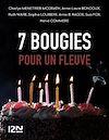 Télécharger le livre :  7 bougies pour un Fleuve