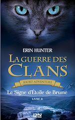 Download this eBook La guerre des Clans : Le Signe d'Etoile de Brume