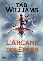 Download this eBook L'Arcane des Épées - Intégrale (tomes 1 à 8)