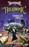 Nevermoor - tome 03 : Hollowpox | Townsend, Jessica