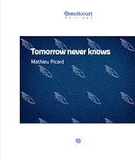 Téléchargez le livre :  Tomorrow never knows