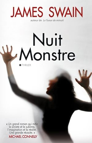Nuit monstre | Swain, James. Auteur