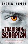 Télécharger le livre :  La trahison du scorpion