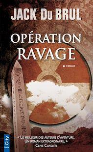Téléchargez le livre :  Opération Ravage