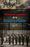 Télécharger le livre :  Histoires insolites de la Police Française