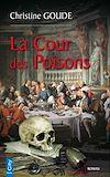 Télécharger le livre :  La cour des poisons