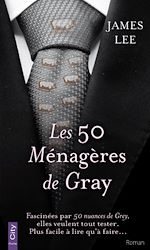 Téléchargez le livre :  Les 50 Ménagères de Gray