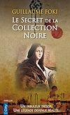 Télécharger le livre :  Le Secret de la Collection Noire