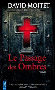 Téléchargez le livre :  Le Passage des Ombres