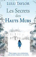Télécharger cet ebook : Les Secrets des Hauts Murs