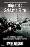 Télécharger le livre :  Objectif Soldat d'élite