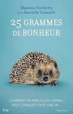 Téléchargez le livre :  25 grammes de bonheur