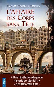 Téléchargez le livre :  L'Affaire des Corps sans Tête (T.1)