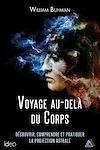 Télécharger le livre :  Voyage au-delà du corps