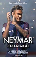 Download this eBook Neymar, le nouveau roi