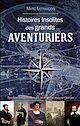 Télécharger le livre : Histoires insolites des grands aventuriers