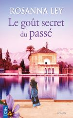 Download this eBook Le goût secret du passé