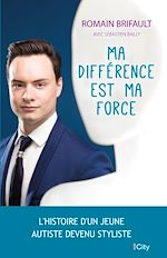 Download this eBook Ma différence est ma force