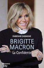 Download this eBook Brigitte Macron, la confidente