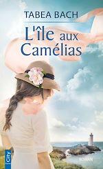 Download this eBook L'île aux camélias